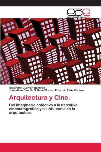 Arquitectura y Cine. (Paperback)