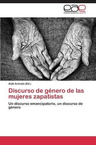 Discurso de Genero de Las Mujeres Zapatistas (Paperback)