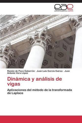 Dinamica y Analisis de Vigas (Paperback)