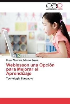 Weblesson Una Opcion Para Mejorar El Aprendizaje (Paperback)
