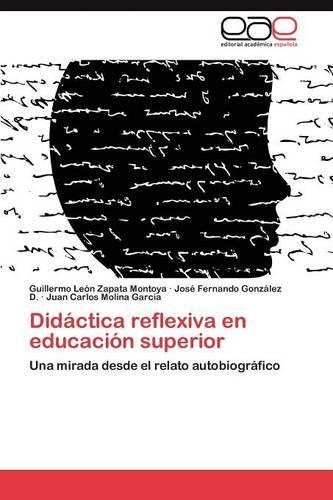 Didactica Reflexiva En Educacion Superior (Paperback)