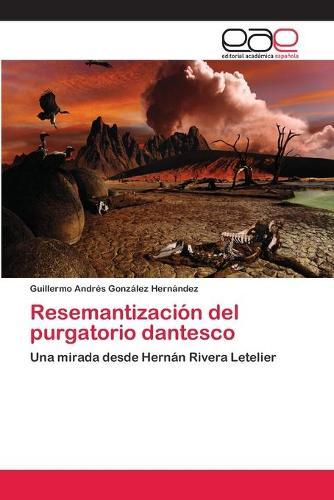 Resemantizacion del Purgatorio Dantesco (Paperback)