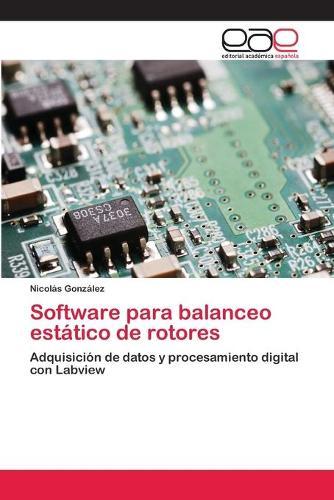 Software Para Balanceo Estatico de Rotores (Paperback)