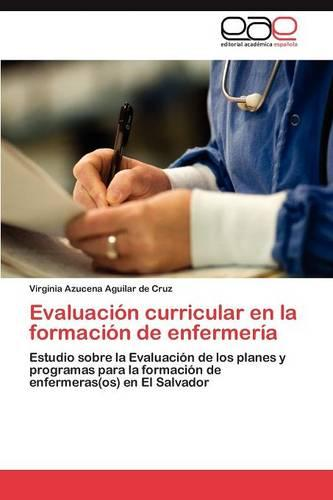 Evaluacion curricular en la formacion de enfermeria (Paperback)