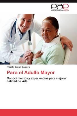 Para El Adulto Mayor (Paperback)