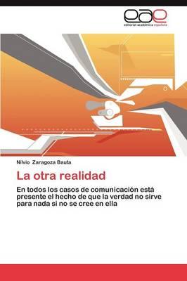 La Otra Realidad (Paperback)