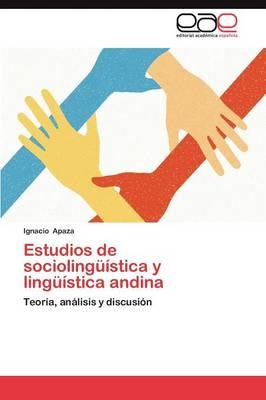 Estudios de Sociolinguistica y Linguistica Andina (Paperback)