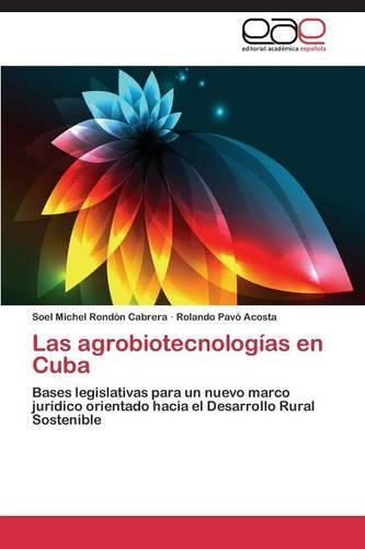 Las Agrobiotecnologias En Cuba (Paperback)
