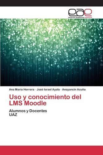 USO y Conocimiento del Lms Moodle (Paperback)