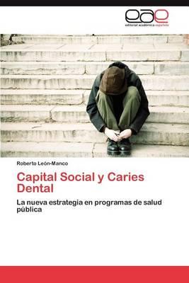 Capital Social y Caries Dental (Paperback)