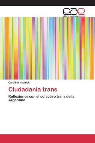 Ciudadania Trans (Paperback)