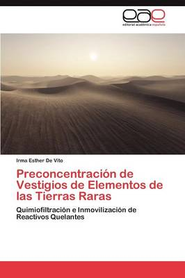 Preconcentracion de Vestigios de Elementos de Las Tierras Raras (Paperback)