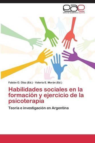Habilidades Sociales En La Formacion y Ejercicio de La Psicoterapia (Paperback)