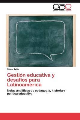 Gestion Educativa y Desafios Para Latinoamerica (Paperback)