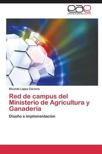 Red de Campus del Ministerio de Agricultura y Ganaderia (Paperback)