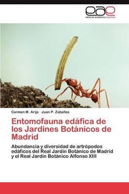Entomofauna Edafica de Los Jardines Botanicos de Madrid (Paperback)