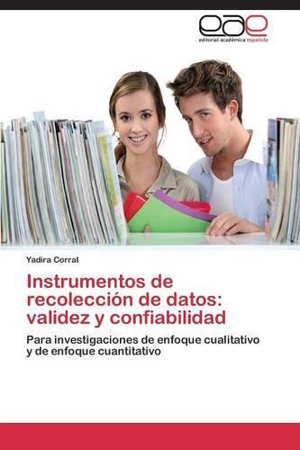 Instrumentos de Recoleccion de Datos: Validez y Confiabilidad (Paperback)