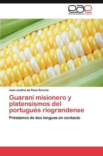 Guarani Misionero y Platensismos del Portugues Riograndense (Paperback)