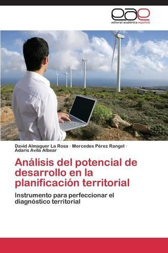 Analisis del Potencial de Desarrollo En La Planificacion Territorial (Paperback)
