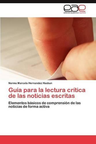 Guia Para La Lectura Critica de Las Noticias Escritas (Paperback)