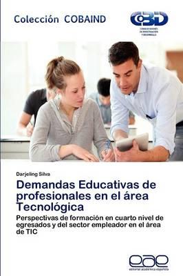 Demandas Educativas de Profesionales En El Area Tecnologica (Paperback)