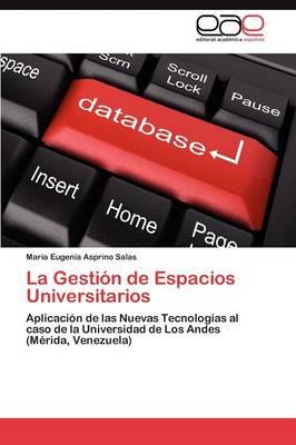 La Gestion de Espacios Universitarios (Paperback)