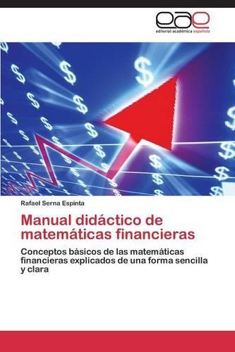 Manual Didactico de Matematicas Financieras (Paperback)