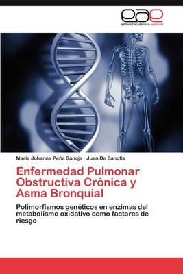 Enfermedad Pulmonar Obstructiva Cronica y Asma Bronquial (Paperback)