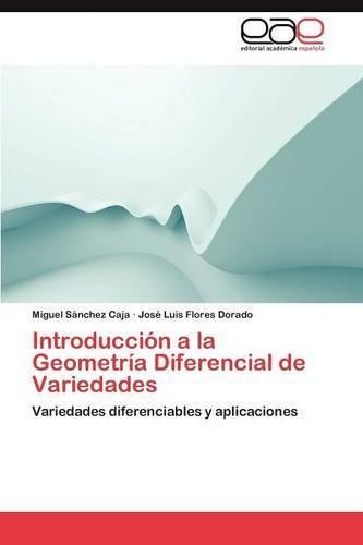 Introduccion a la Geometria Diferencial de Variedades (Paperback)