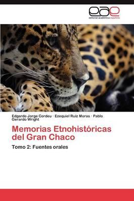 Memorias Etnohistoricas del Gran Chaco (Paperback)