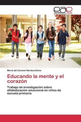 Educando La Mente y El Corazon (Paperback)