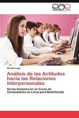Analisis de Las Actitudes Hacia Las Relaciones Interpersonales (Paperback)