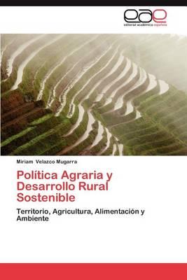 Politica Agraria y Desarrollo Rural Sostenible (Paperback)