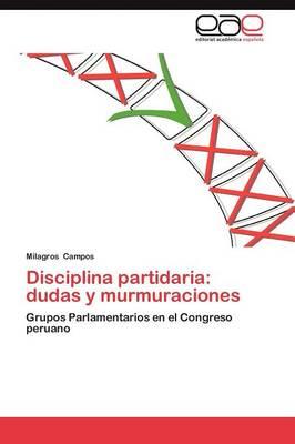 Disciplina Partidaria: Dudas y Murmuraciones (Paperback)