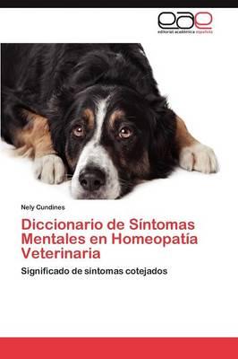 Diccionario de Sintomas Mentales En Homeopatia Veterinaria (Paperback)