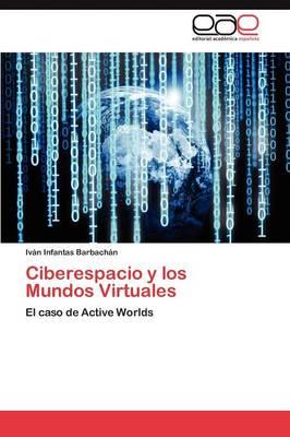 Ciberespacio y Los Mundos Virtuales (Paperback)