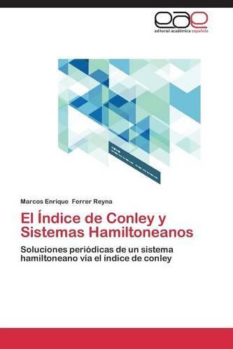 El Indice de Conley y Sistemas Hamiltoneanos (Paperback)