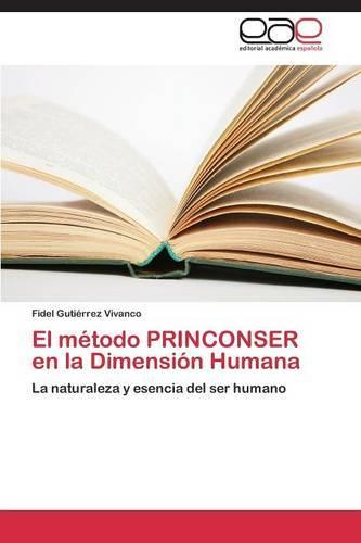 El Metodo Princonser En La Dimension Humana (Paperback)