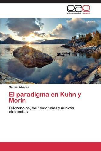 El Paradigma En Kuhn y Morin (Paperback)