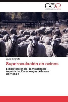 Superovulacion En Ovinos (Paperback)