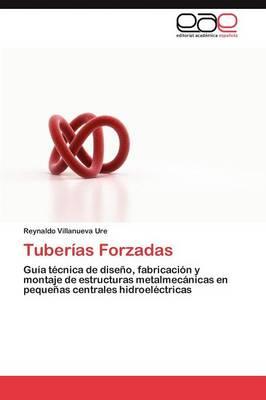 Tuberias Forzadas (Paperback)
