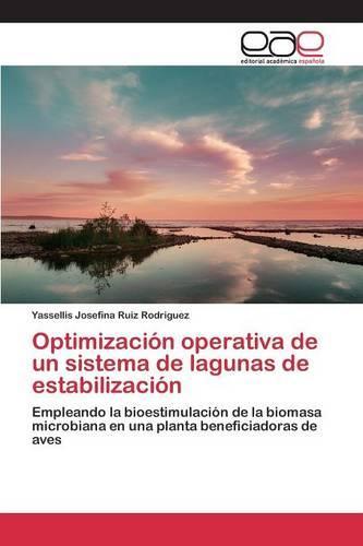Optimizacion Operativa de Un Sistema de Lagunas de Estabilizacion (Paperback)