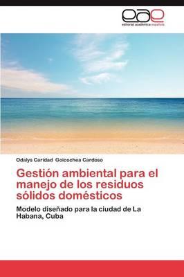 Gestion Ambiental Para El Manejo de Los Residuos Solidos Domesticos (Paperback)