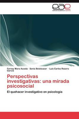 Perspectivas Investigativas: Una Mirada Psicosocial (Paperback)