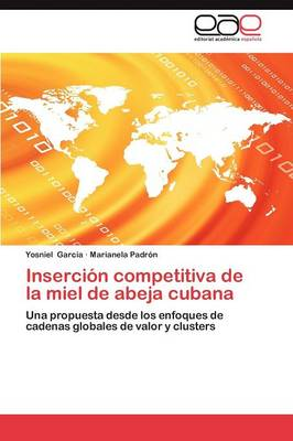 Insercion Competitiva de la Miel de Abeja Cubana (Paperback)