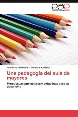 Una Pedagogia del Aula de Mayores (Paperback)