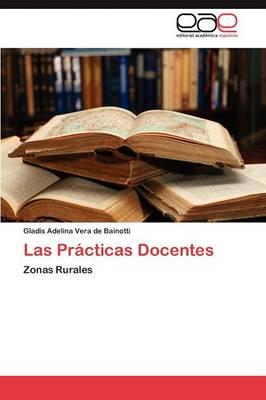 Las Practicas Docentes (Paperback)