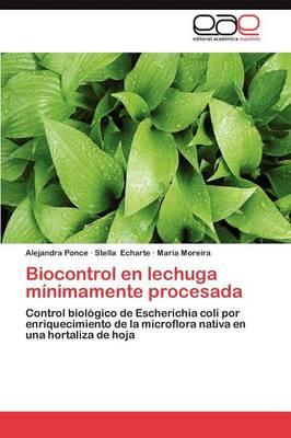 Biocontrol En Lechuga Minimamente Procesada (Paperback)