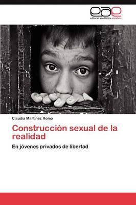 Construccion Sexual de la Realidad (Paperback)