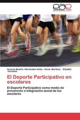El DePorte Participativo En Escolares (Paperback)